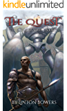 The Quest: Last Gods Book 1