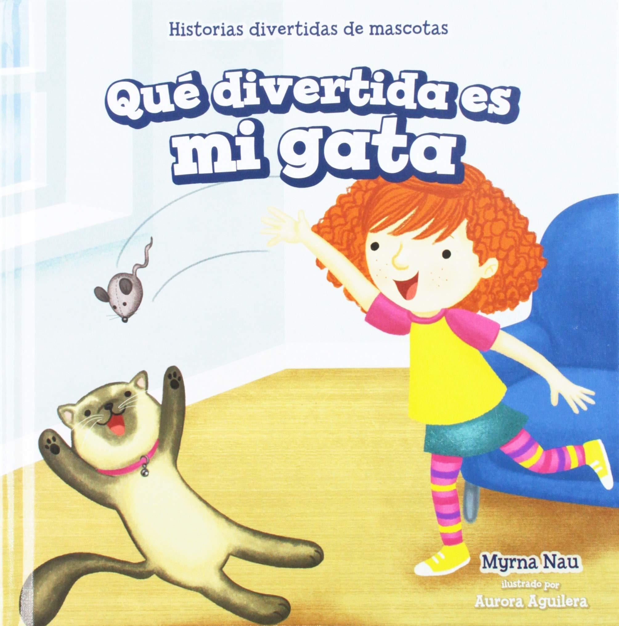 Que Divertida Es Mi Gata My Cat Is Funny Historias Divertidas De ...