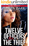 Twelve Officers for the Thief: (Group Situations, First Time, Cops, Domination)