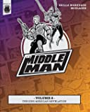 The Middleman - Volume 2 - The Sino-Mexican Revelation