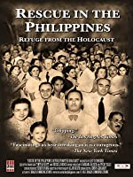 Rescue in The Philippines - Refuge from the Holocaust