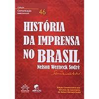 História Da Imprensa No Brasil - Coleção Comunicação. Volume 46