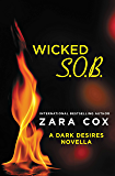 Wicked S.O.B.: A Dark Desires novella