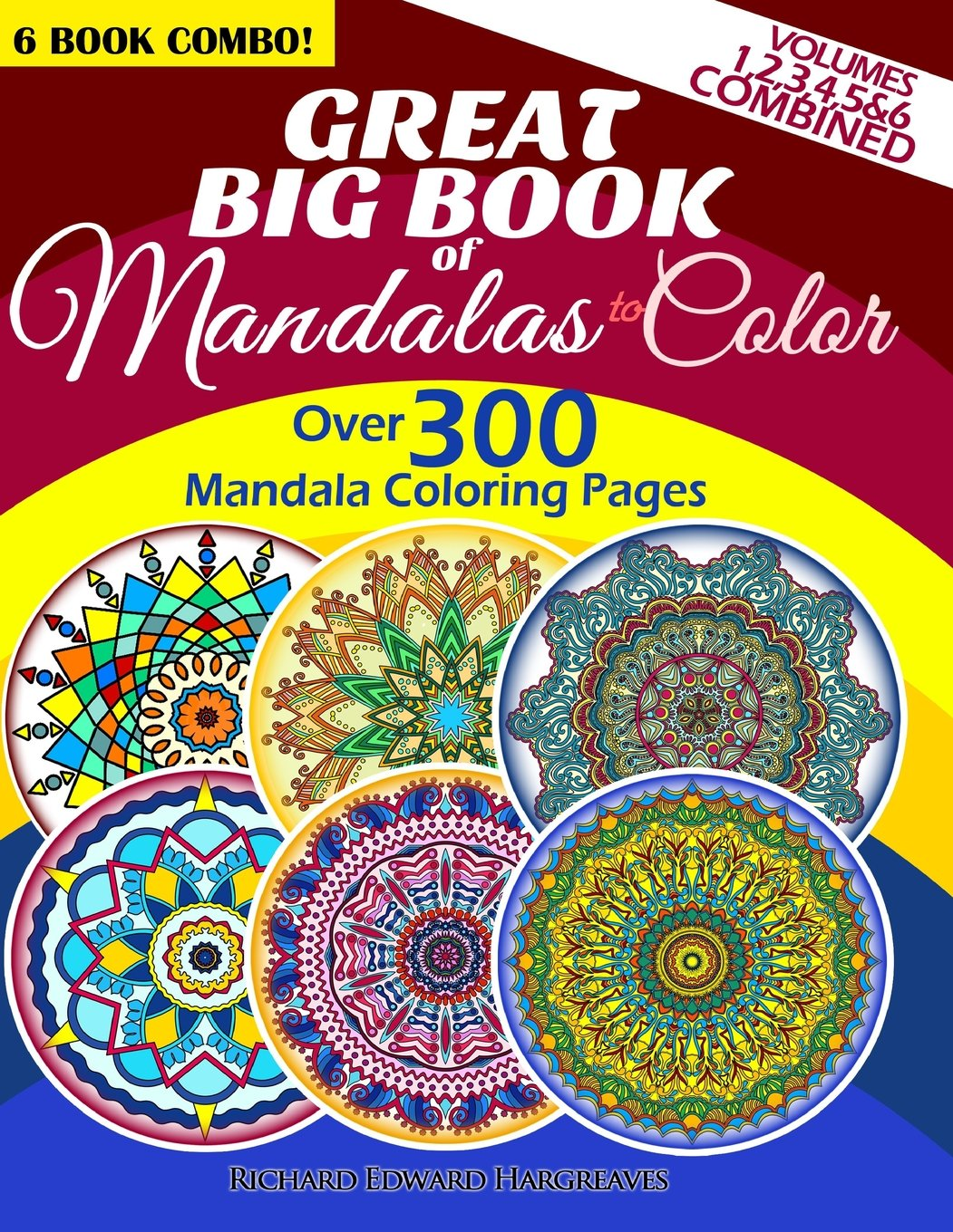 The mandala coloring book jim gogarty - Amazon Com Great Big Book Of Mandalas To Color Over 300 Mandala Coloring Pages Vol 1 2 3 4 5 6 Combined 6 Book Combo Ranging From Simple Easy