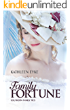 Family Fortune (Southern Family Ties Book 1)
