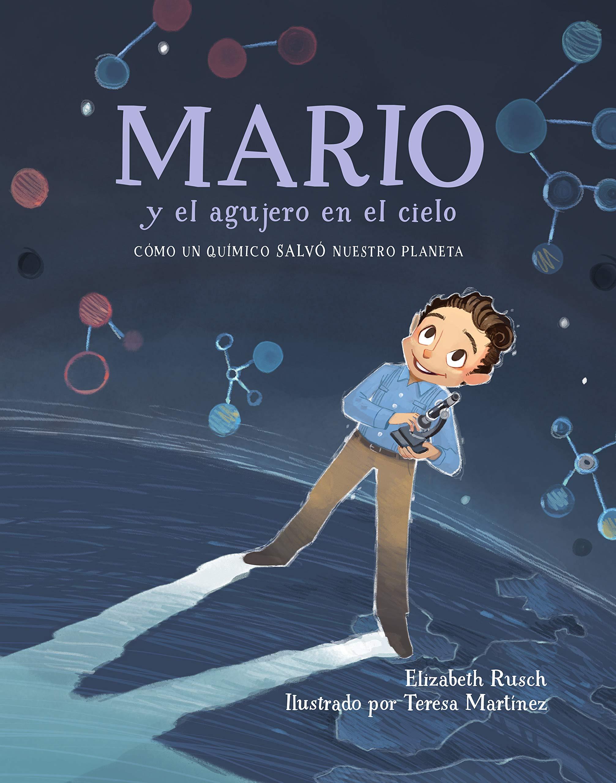 Mario y el agujero en el cielo: Cómo un químico salvó ...