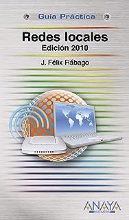 Redes locales. Edición 2010 (Guías Prácticas)