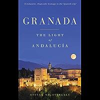 Granada: The Light of Andalucía (English Edition)