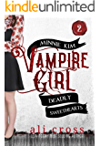 Deadly Sweethearts: A Teen Vampire Romance (Minnie Kim: Vampire Girl Book 2)