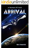 Arrival (Embarkment 2577 Book 0)