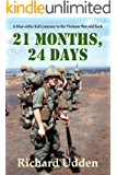21 Months, 24 Days: A blue-collar kid's journey to the Vietnam War and back (English Edition)