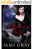 Shadow's Edge -- The Kyn Kronicles -- Book 1