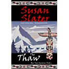 The Thaw: Ben Pecos Mysteries, Book 6