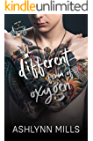 A different form of oxygen (Nerds and Tattoos Book 2)