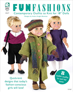 Learn to Knit Doll Clothes: A Wardrobe to fit 18 Dolls-Beginner