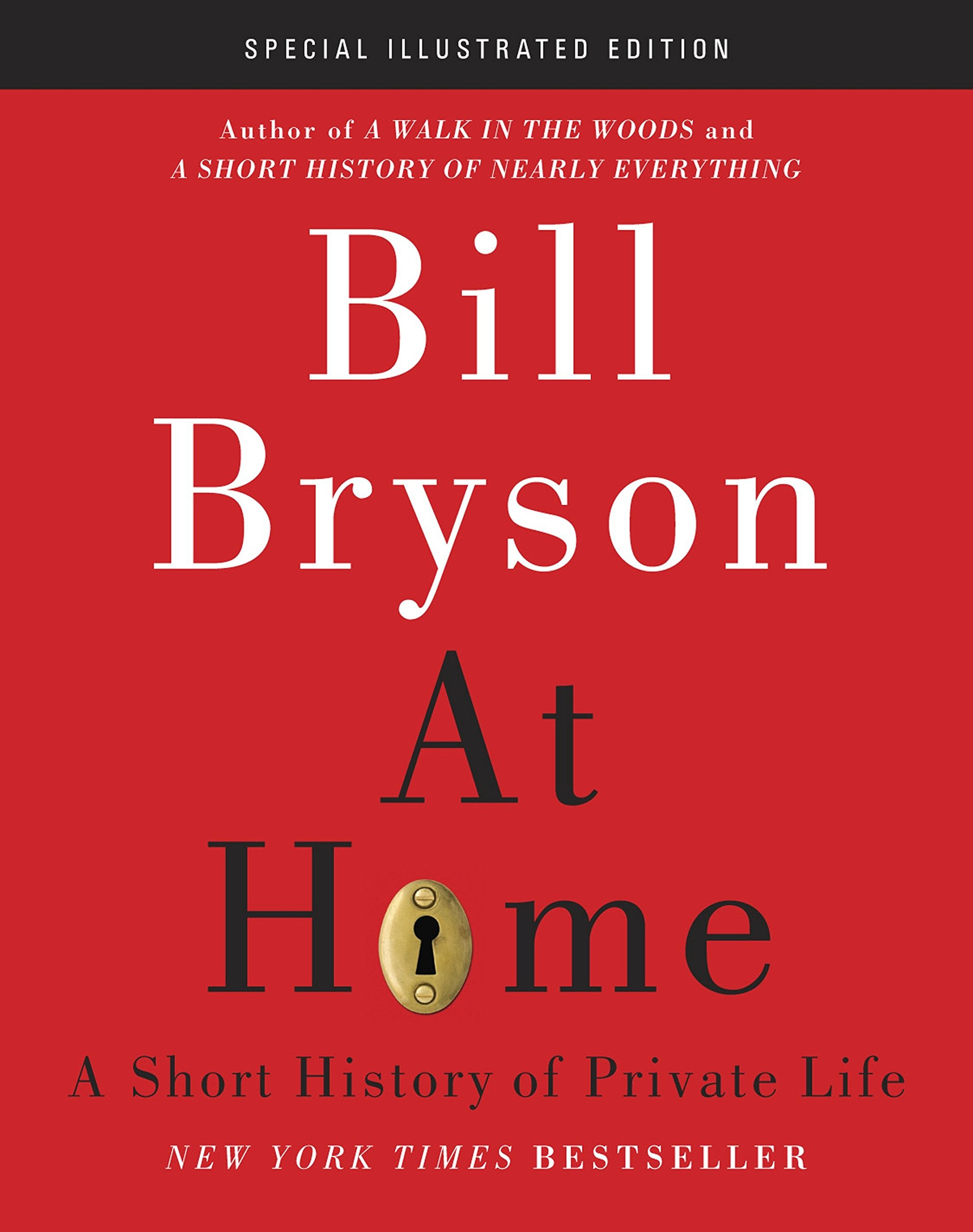 At Home: Special Illustrated Edition: A Short History of Private Life PDF