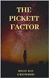 The Pickett Factor