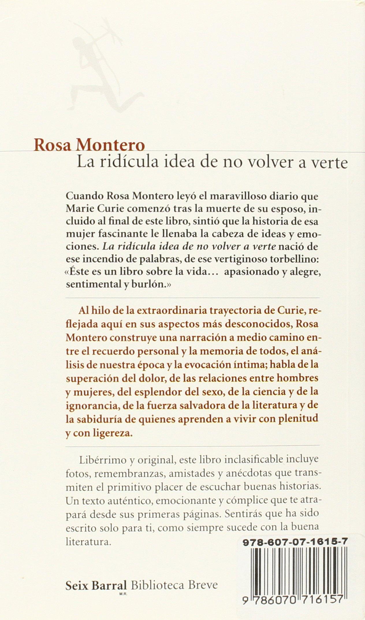 La ridicula idea de no volver a verte Biblioteca Breve / Seix Barral:  Amazon.es: Rosa Montero: Libros