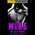 MINE (A Billionaire Romance)