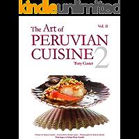 The Art of Peruvian Cuisine Vol. II