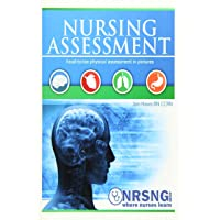 Nursing Assessment: Head-to-Toe Assessment in Pictures
