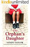 The Orphan's Daughter: A heartbreaking and absolutely unforgettable page turner set in Ireland