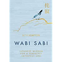 Wabi Sabi: Japanese Wisdom for a Perfectly Imperfect Life