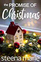 The Promise of Christmas: a small town story (Home for the Holidays Book 1) Kindle Edition