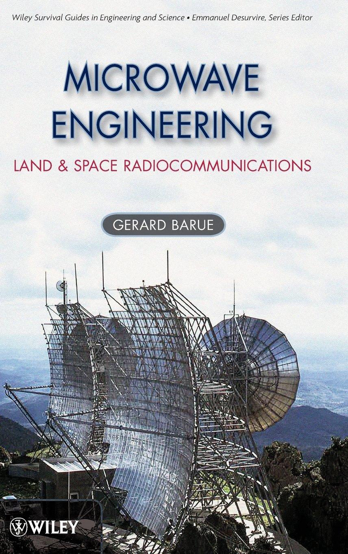 Microwave Engineering: Land & Space Radiocommunications: 9 ...