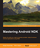 Mastering Android NDK (English Edition)
