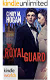 The Royals of Monterra: The Royal Guard (Kindle Worlds Novella)