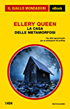 La casa delle metamorfosi (Il Giallo Mondadori)