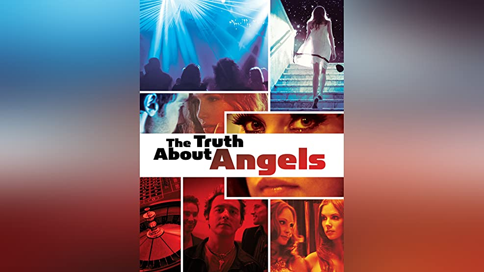 The Truth About Angels