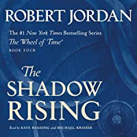The Shadow Rising: Book Four of The Wheel of Time