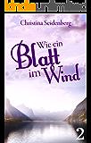 Wie ein Blatt im Wind (Zauber von Prewitt 2)