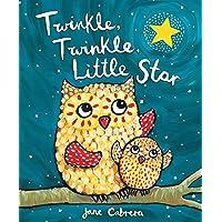 Cabrera, J: Twinkle, Twinkle, Little Star (Jane Cabrera's