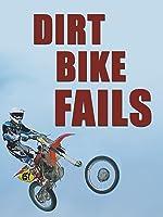 Dirt Bike Fails [OV]