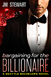 Bargaining for the Billionaire (Seattle Bachelors)