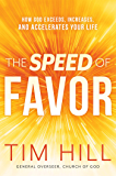 The Speed of Favor: How God Exceeds, Increases, and Accelerates Your Life