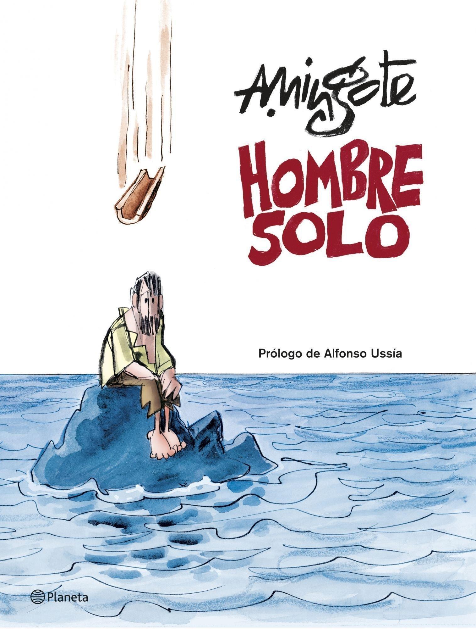 Hombre solo ((Fuera de colección)) Tapa dura – 25 nov 2008 Antonio Mingote Editorial Planeta 8408079433 JP022112