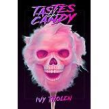 Tastes Like Candy: A Slasher Novel