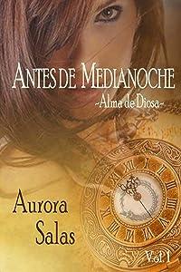 Antes de Medianoche vol.1 (Saga dioses temporales) (Spanish Edition)