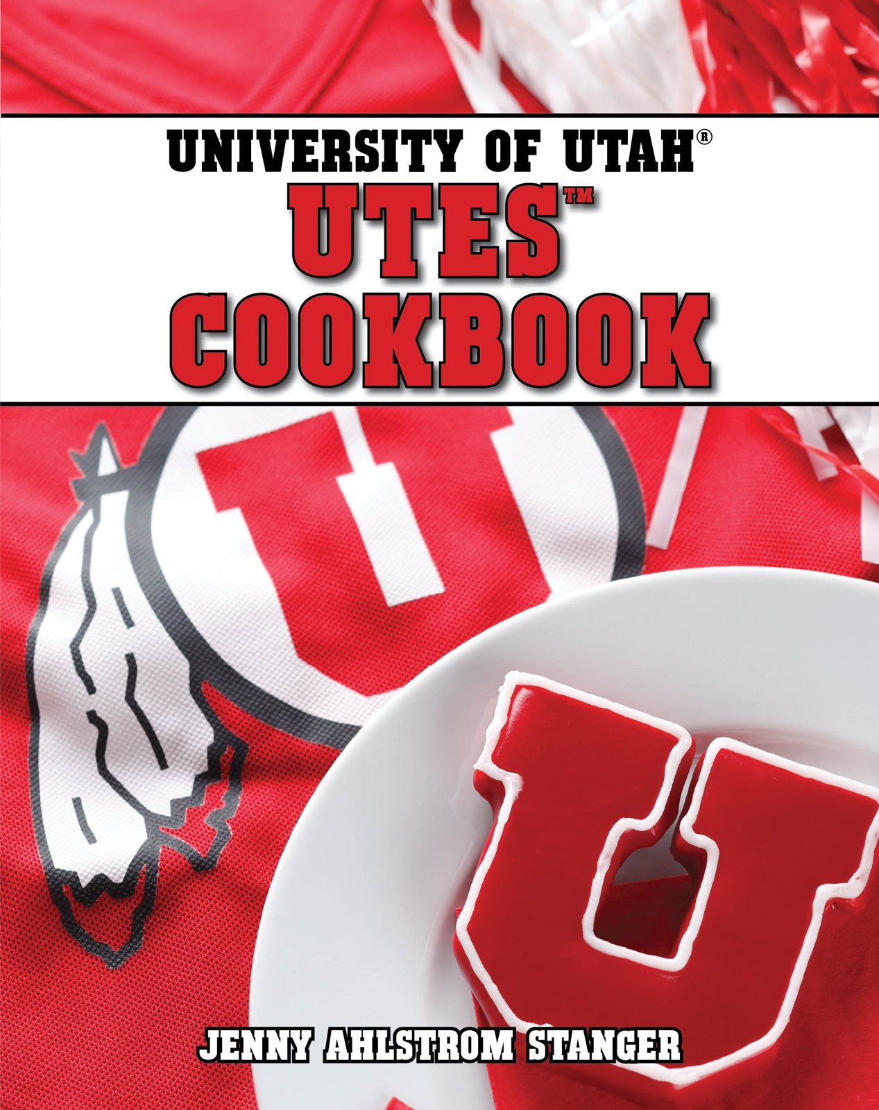 University of Utah Utes Cookbook pdf