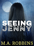 Seeing Jenny: A Supernatural Love Story