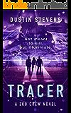 Tracer - A Thriller: A Zoo Crew Novel (Zoo Crew series Book 3)
