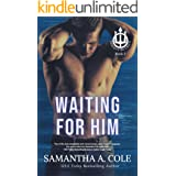 Waiting For Him (Trident Security Book 3)