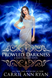 Prowled Darkness (Dante's Circle Book 7)