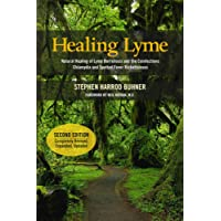 Healing Lyme: Natural Healing of Lyme Borelliosis and the Coinfections Chlamydia and Spotted Fever Rickettsioses