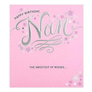 Hallmark Nan Birthday CardquotSweetest Of Wishesquot