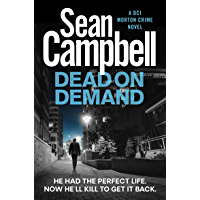 Dead on Demand: Don't bury the hatchet, bury the body instead. (A DCI Morton Crime Novel Book 1) (English Edition)
